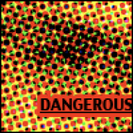 @dangerous